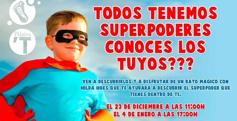 Todos tenemos superpoderes ¿Conoces los tuyos?