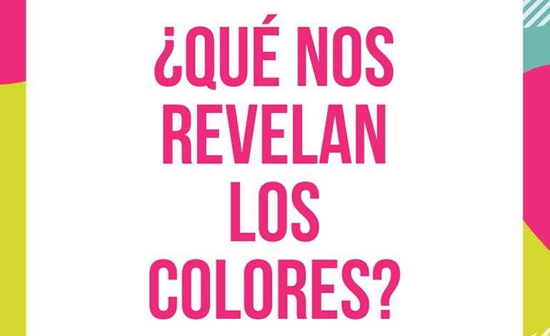 ¿Qué nos revelan los colores?